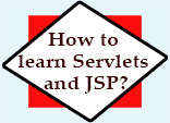 How to learn Servlets and JSP?