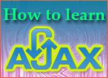 How to learn Ajax?