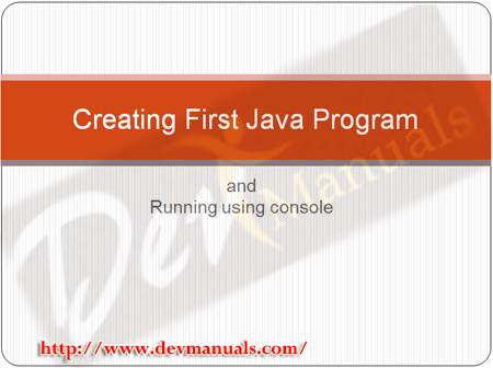 Video Tutorial: Creating and running first Java Program